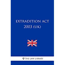 Extradition Act 2003 (UK)