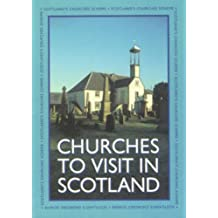 Churches to Visit in Scotland