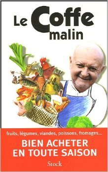 Le Coffe malin de Jean-Pierre Coffe,Jean-Paul Frétillet ( 20 mai 2005 )