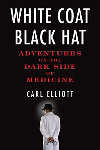t: Adventures on the Dark Side of Medicine ()