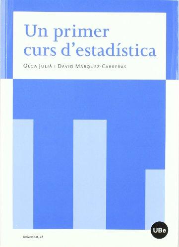 Un primer curs d'estadística (UNIVERSITAT) por David Márquez Carreras