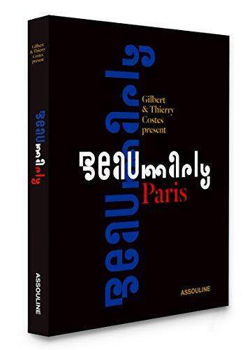 Beaumarly: A Parisian Art (Classics) par Gilbert Costes