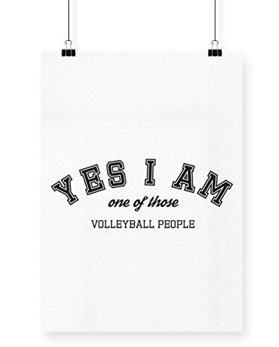 hippowarehouse Ja, ich bin eine dieser Volleyball Menschen Poster Druck Wall Art Design, weiß, A3 (Volleyball-pool-net)