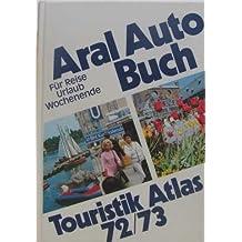 Aral auto buch touristik atlas 72/73