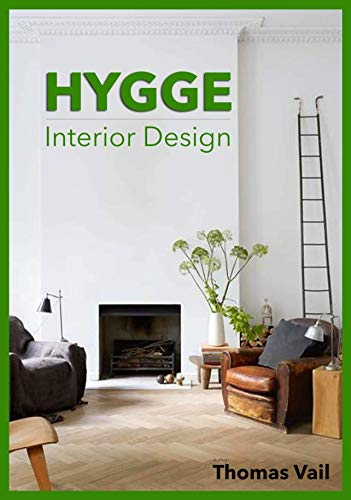 HYGGE Interior Design (English Edition) eBook: Thomas Vail: Amazon ...