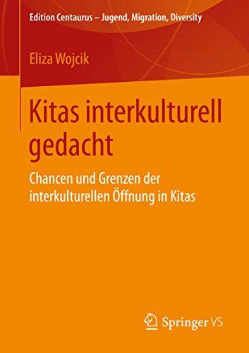 Kitas interkulturell gedacht (Edition Centaurus – Jugend, Migration und Diversity)