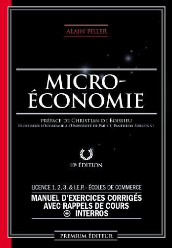 Microéconomie - manuel d'exercices corrigés avec rappels de cours + interros