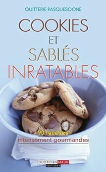 Cookies et sablés inratables par [Pasquesoone, Quitterie]