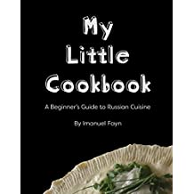 """My Little Cookbook """"A Beginner's Guide to Russian Cuisine"""" (English Edition)"""