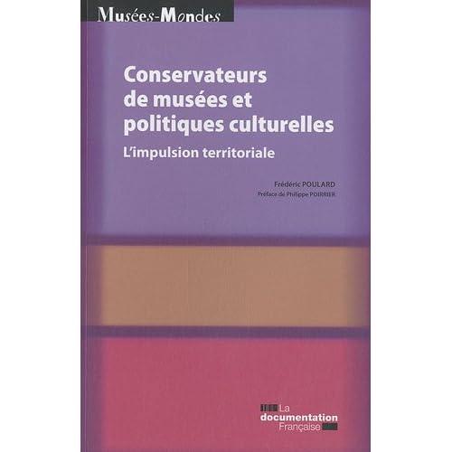 Conservateurs de musées et politiques culturelles : l'impulsion territoriale