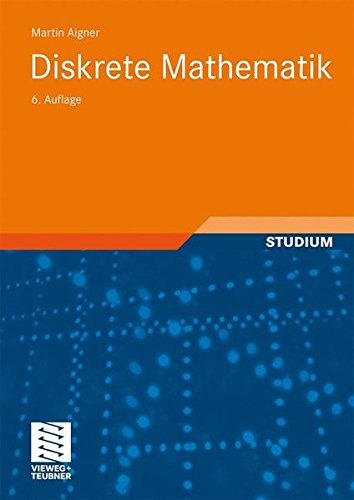 Diskrete Mathematik (vieweg studium; Aufbaukurs Mathematik) (German Edition)