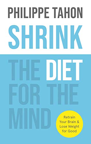 SHRINK: The Diet for the Mind (English Edition)