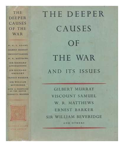 the-deeper-causes-of-the-war-and-its-issues-by-wgs-adams-et-al-with-a-foreword-by-the-editor-sydney-