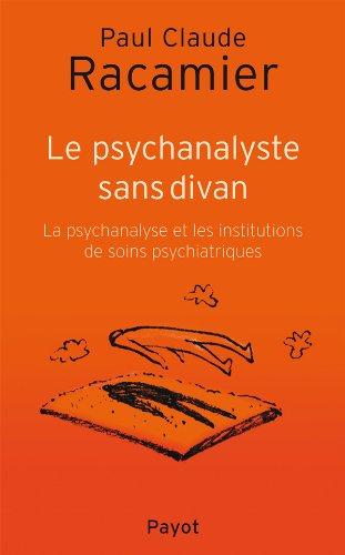 Le Psychanalyste sans divan