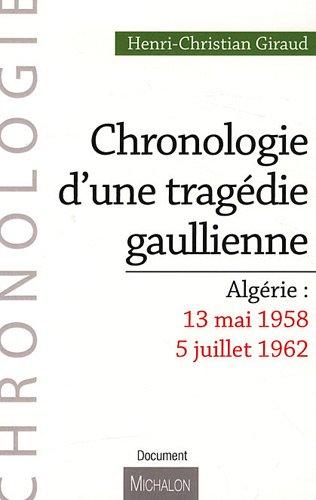 CHRONOLOGIE TRAGEDIE GAULLIENN