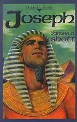 Joseph by James R. Shott (2000-05-01)