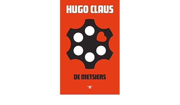 Amazonfr De Metsiers Hugo Claus Livres