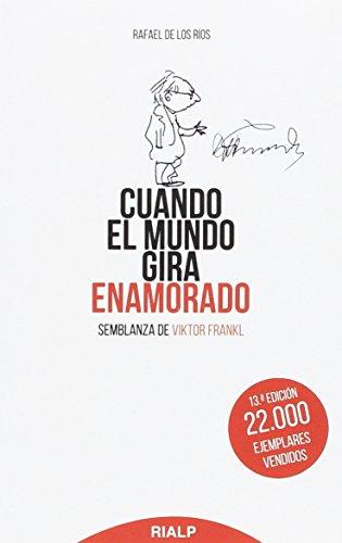 Descargar Libro Bol169. Cuando El Mundo Gira Enamorado ( (Bolsillo) de RAFAEL DE LOS RIOS
