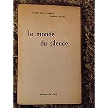 Le monde du silence.