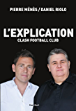 L'explication Clash Football Club