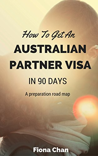 how-to-get-an-australian-partner-visa-in-90-days-a-preparation-roadmap