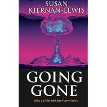 Going Gone (The Irish End Games Trilogy) by Susan Kiernan-Lewis (2013-10-13)