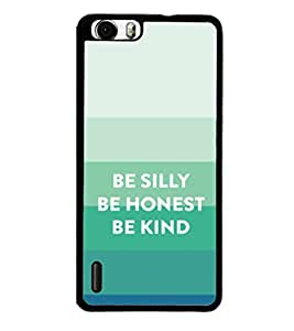 printtech Cool Quotes Back Case Cover for Huawei Honor 6 Plus