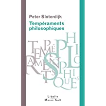 Tempéraments philosophiques: De Platon à Foucault