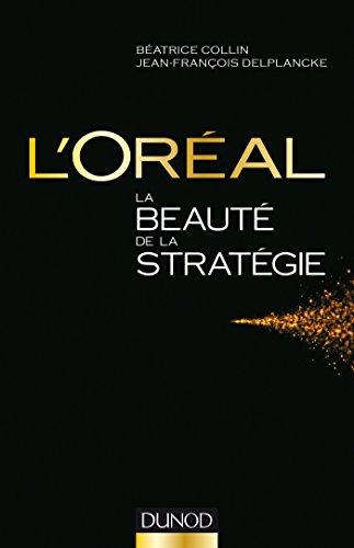 loreal-la-beaute-de-la-strategie-strategies-et-management