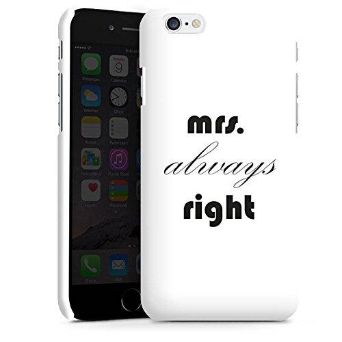 Apple iPhone X Silikon Hülle Case Schutzhülle Sprüche Mrs. Always Right Liebe Black and White Premium Case matt