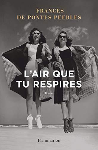 Lair que tu respires (Littérature étrangère) (French Edition ...