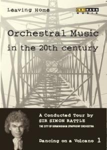 Musik im 20. Jahrhundert - Die Revolution der Klänge Vol. 1: Tanz auf dem Vulkan (NTSC)
