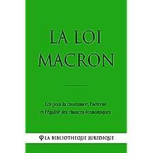La loi Macron: Loi pour la croissance, l'activité et l'égalité des chances économiques