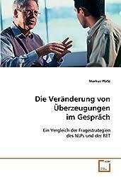 Die Veränderung von Überzeugungen im Gespräch: Ein Vergleich der Fragestrategien des NLPs und der RET