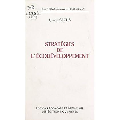 Stratégies de l'écodéveloppement (Développement et civilisations)