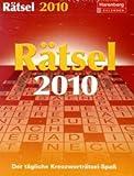 Harenberg Wissenskalender Rätsel 2010: Der tägliche Kreuzworträtsel-Spaß