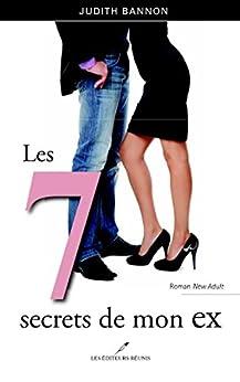 7 secrets de mon ex Les par [Bannon, Judith]