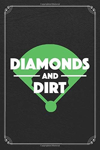 Diamonds And Dirt: Baseball Player Athlete 120 Page Blank Lined Journal Notebook -