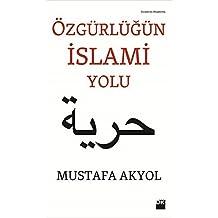 Özgürlügün Islami Yolu