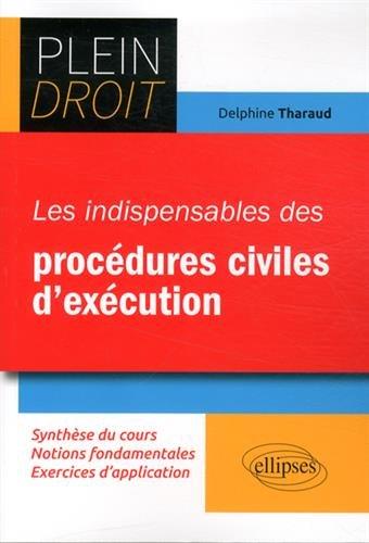Les Indispensables des Procédures Civiles d'Exécution