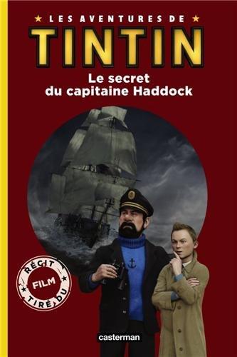Les aventures de Tintin : Le secret du capitaine Haddock