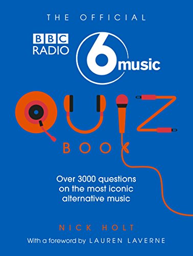 The Official Radio 6 Music Quiz Book (English Edition)