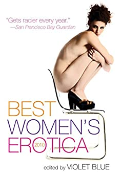 Best Women's Erotica 2010 by [Blue, Violet]