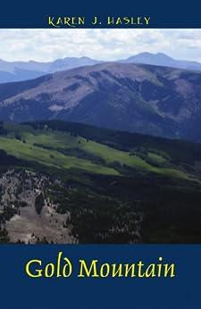Gold Mountain (The Laramie Series Book 5) (English Edition) von [Hasley, Karen J.]