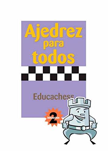 Ajedrez para todos. Iniciación 2 por Jordi Prió Burgués