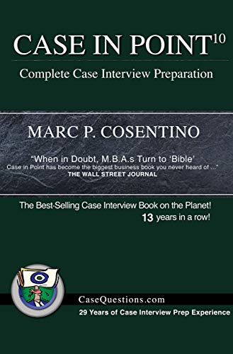 Case in Point 10: Complete Case Interview Preparation (English ...