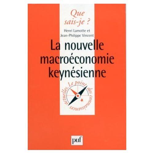 La Nouvelle Macroéconomie keynésienne de Henri Lamotte (1 mars 1998) Poche