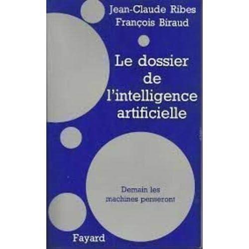 Le Dossier de l'intelligence artificielle