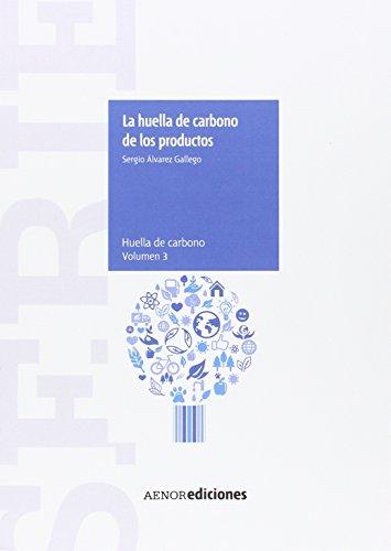 Serie Huella de carbono: La huella de carbono de los productos: 3 por Sergio Álvarez Gallego