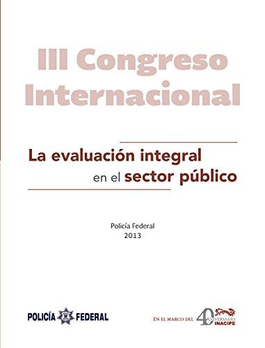 La evaluación integral en el sector público por Instituto Nacional de Ciencias Penales
